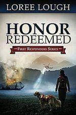 Honor Redeemed (First Responders #2)
