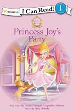 Princess Joy's Party (I Can Read/Princess Parables)
