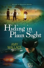 Hiding in Plain Sight (Place of Refuge Series #1)
