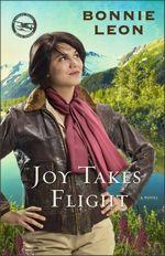 Joy Takes Flight (Alaskan Skies)