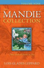 The Mandie Collection Volume Nine