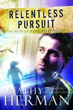 Relentless Pursuit (Secrets of Roux River Bayou #3)
