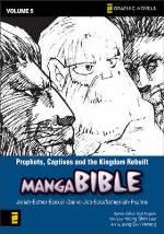 Prophets, Captives, and the Kingdom Rebuilt (Manga Bible #5)