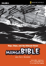 Trips, Ships, and the Ultimate Vision (Manga Bible #8)