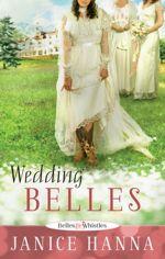 Wedding Belles (Belles & Whistles)