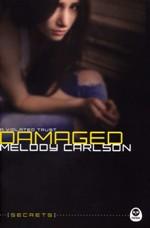Damaged: A Violated Trust (Secrets)