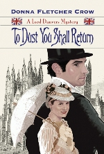 To Dust You Shall Return (The Lord Danvers Mysteries #3)