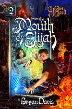 From the Mouth of Elijah (Children of the Bard #2)