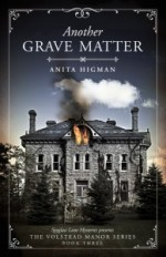 Another Grave Matter (Volstead Manor Series #3)