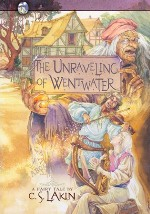 The Unraveling of Wentwater (Gates of Heaven #4)