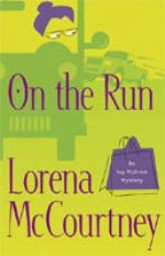 On the Run (Ivy Malone Mysteries #3)