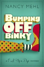 Bumping Off Binky (Curl Up and Dye Mysteries)