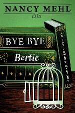 Bye Bye Bertie (An Ivy Towers Mystery)