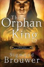 The Orphan King (Merlin's Immortals #1)