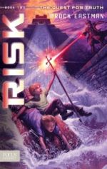 Risk (Quest for Truth # 2)