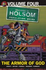 The Armor of God: Welcome to Holsom Volume 4