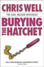 Burying the Hatchet (Earl Walker Mysteries #2)
