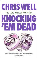 Knocking 'Em Dead (Earl Walker Mysteries #3)