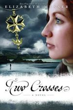 Two Crosses (Secrets of the Cross Trilogy #1)
