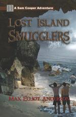 Lost Island Smugglers (Sam Cooper Adventure #1)