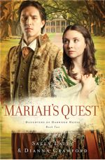 Mariah's Quest: Daughters of Harwood House #2
