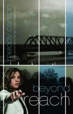 Beyond Reach (The Secret Life Samantha McGregor #2)