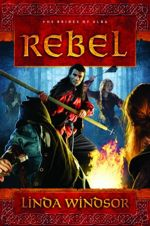 Rebel: A Novel (The Brides of Alba #3)