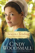 A Season for Tending: (Amish Vines and Orchards #1)