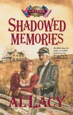 Shadowed Memories: Battle of Shiloh (Battles of Destiny #4)