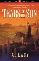 Tears of the Sun (Journeys of the Stranger #4)