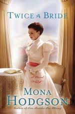 Twice a Bride (The Sinclair Sisters of Cripple Creek #4)