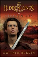 Freedom Cry (The Hidden Kings Trilogy #1)