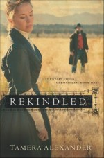 Rekindled (Fountain Creek Chronicles 1)
