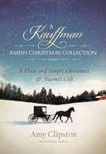 A Kauffman Amish Christmas Collection (Kauffman Amish Bakery)
