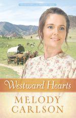 Westward Hearts (Homeward on the Oregon Trail #1)