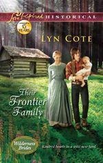 Their Frontier Family (Wilderness Brides)