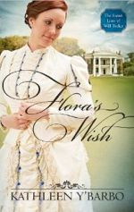 Flora's Wish (The Secret Lives of Will Tucker)