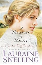 A Measure of Mercy (Home to Blessing Book One)