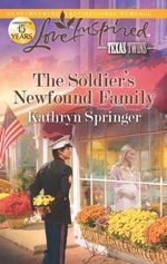 The Soldier's Newfound Family (Texas Twins)