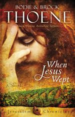 When Jesus Wept (Jerusalem Chronicles #1)