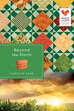 Beyond the Storm (Quilts of Love Series)