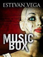 Music Box (Digital Short Story)