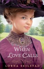When Love Calls (The Gregory Sisters #1)