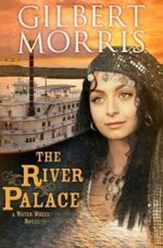 The River Palace: A Water Wheel Novel