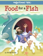 Food for a Fish (Magnificent Tales)