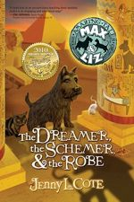 The Dreamer, The Schemer & The Robe (The Amazing Tales of Max & Liz, Bk 2)