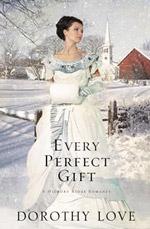 Every Perfect Gift (A Hickory Ridge Romance)