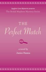 The Perfect Match (The Bridal Mayhem Mysteries #4)