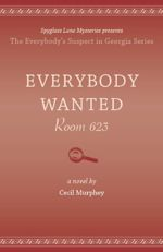 Everybody Wanted Room 623 (Everybody's Suspect in Georgia #2)