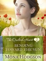 Bending Toward the Sun (The Quilted Hearts Novella #2)